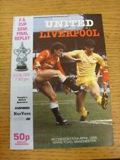 17/04/1985 FA Cup Semi-Final Replay: Manchester United v Liverpool [At Mancheste