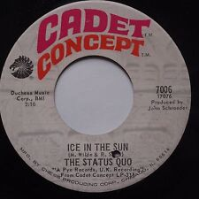 STATUS QUO: Ice in the sun / When My Mind is Not Live CADET CONCEPT psych 45