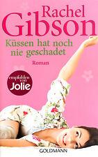 Rachel Gibson: Küssen hat noch nie geschadet (2011, Taschenbuch)