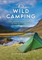 Wild Camping 2nd edition Exploring and Sleeping in the Wilds of... 9781844865727