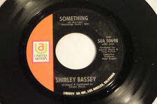 Shirley Bassey:  Something / What Are You Doing For the Rest...  [Unplayed Copy]