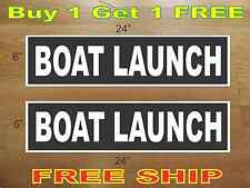 """White on Black BOAT LAUNCH 6""""x24"""" REAL ESTATE RIDER SIGNS Buy 1 Get 1 FREE"""
