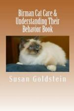 Birman Cat Care and Understanding Their Behavior Book by Susan Goldstein.