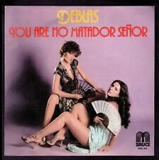 "DEBLAS - SPAIN 7"" SAUCE 1978 - YOU ARE NO MATADOR SEÑOR / SABADO NOCHE - English"