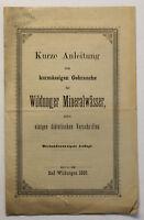 Orig. Prospekt Kurze Anleitung Wildunger Mineralwässer um 1889 Geschichte sf