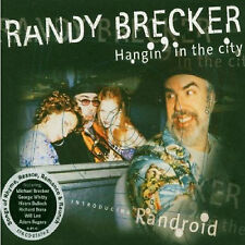 Randy Brecker - Hanging in the City (2001)