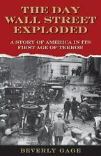 The Day Wall Street Exploded (NEW HARDCOVER) A Story of America in Its First Age