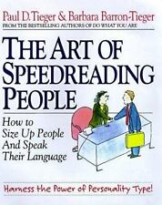 The Art of Speedreading People: Harness the Power of Personality Type and Create
