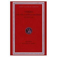 Varro: On the Latin Language, Volume I, Books 5-7 (Loeb Classical Library No. 33