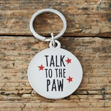 Sweet William 'Talk to the Paw...' Dog Tag | Funny Dog ID Tag / Charm | FREE P&P
