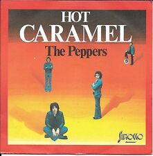"""45 TOURS / 7"""" SINGLE--THE PEPPERS--HOT CARAMEL / BLUE BALADE--1974"""