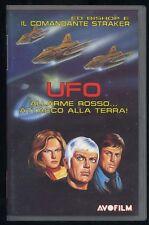 Comandante Straker UFO ALLARME ROSSO ATTACCO ALLA TERRA AVOFILM VHS 3498 - 193ro