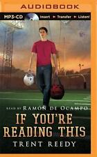If You're Reading This by Trent Reedy (2016, MP3 CD, Unabridged)