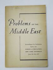 """RARE ANTIQUE BBOK """"PROBLEMS OF THE MIDDLE EAST"""" ~ ( 1947 PB )"""