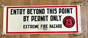 VTG 1960s State of Oregon Forestry Sign Permit Only Extreme Fire Hazard H. Hayes