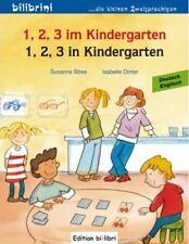 1, 2, 3 IM KINDERGARTEN. Englisch lernen für Kinder. Zweisprachig lesen