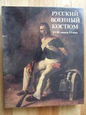 Russkii voennyi kostium XVIII nachala XX veka/ Russian military uniform C18-20th