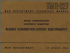 TM 11-227 CAPTURED WWII GERMAN RADIO COMMUNICATION EQUIPMENT June 1944