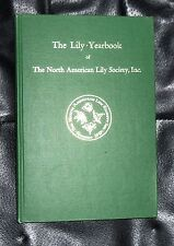 The Lily Yearbook of the North American Lily Society Inc. #18 1965