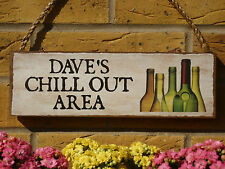 PERSONALISED GARDEN SIGN CHILL OUT SIGN OWN NAME SIGN PARTY SIGN DECKING SIGNS