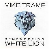 Mike Tramp - Remembering White Lion (12 track CD) NEW & SEALED