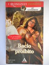 bacio proibitogoodman Mondadori romanzi passione rosa storici harmony nuovo 74
