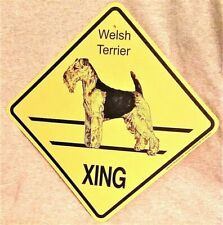 New ListingWelsh Terrier Dog Xing Sign