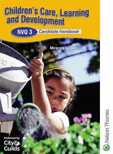 Children's Care Learning and Development NVQ 3 2nd Edition, Walker, Miranda, New