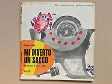 Mi diverto un sacco di M. Leddi Illustr di M. Leddi Tantibambini 16 Einaudi 1973