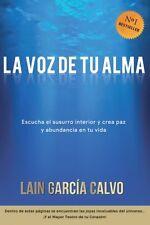 La Voz de tu Alma de Lain García Calvo Libro Tapa Blanda Transformando la Vida