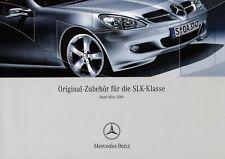 MERCEDES SLK ROADSTER R171 ZUBEHÖR Prospekt Brochure mit Preise 2004 7
