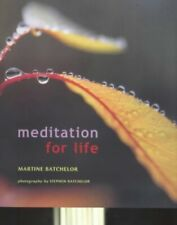 Meditation for Life by Batchelor, Martine Paperback Book The Cheap Fast Free