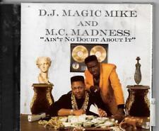 CD ALBUM 23 TITRES--DJ MAGIC MIKE & MC MADNESS--AIN'T NO DOUBT ABOUT IT--1991