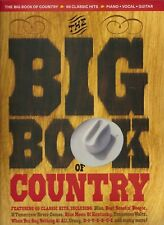 The Big Book Of Country, 65 hits - Comme neuf - partition piano vocal guitare