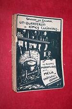 UN QUARTERON DE RIMES CULINAIRES par GAUTRON DU COUDRAY éd CHASSAING 1938