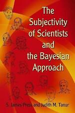 The Subjectivity of Scientists and the Bayesian Approach (Dover Books on Mathema