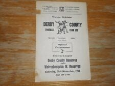 DERBY COUNTY  reserves  v  WOLVERHAMPTON WANDERERS   reserves  1959/60 ~  NOV 28