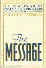 The Message : The New Testament with Psalms and Proverbs (1995, Paperback)