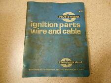 Old Vtg 60s & 70s Blue Streak Ignition Parts Wire & Cable Standard Plus Catalogs