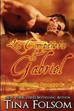 Vampiros de Scanguards: La Companera de Gabriel Vol. 3 by Tina Folsom (2016,...