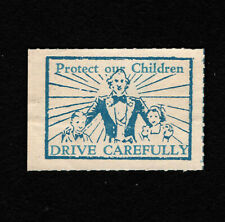 Opc 1930's Era Protect our Children Drive Carefully Poster Stamp Mng