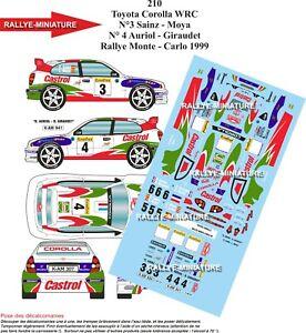 Decals 1/18 Ref 0210 Toyota Corolla WRC Auriol Rally Mounted Carlo 1999 Rally