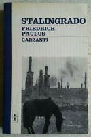 # STALINGRADO - FRIEDRICH PAULUS - GARZANTI - 1968 - BUONE CONDIZIONI