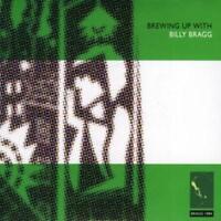 Billy Bragg : Brewing Up With Billy Bragg CD 2 discs (2006) ***NEW***