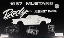 1967 Ford Mustang Body Assembly Manual 67 Hardtop Fastback and Convertible