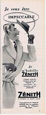 PUBLICITE ADVERTISING 015 1956 ZENITH le vêtement de grande classe