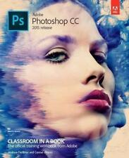 Adobe Photoshop CC Classroom in a Book (2015 release) von Conrad Chavez und Andrew Faulkner (2015, Taschenbuch)
