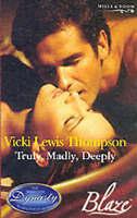(Good)-Truly, Madly, Deeply (Blaze Romance) (Paperback)-Thompson, Vicki Lewis-02