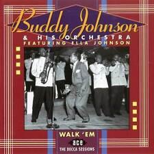 Buddy Johnson & His Orchestra - Walk 'Em : The Decca Sessions (CDCHD 623)