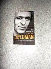 Magnifique livre LE MYSTERE GOLDMAN de Eric LE BOURHIS EXCELLENT ETAT
